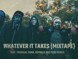 Whatever It Takes (feat. Prodigal Sunn, Demrick & Fudd Rukus) [Mixtape] - Single (by Hollywood Undead)